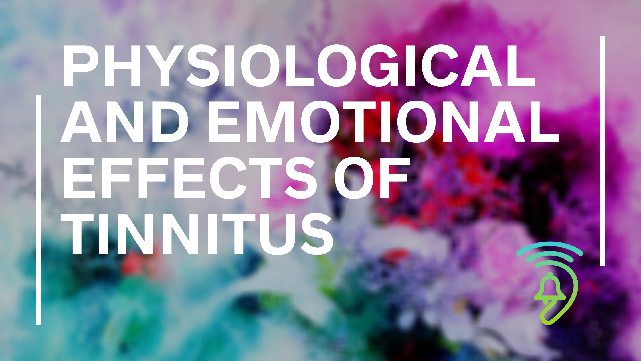 Effects of Tinnitus